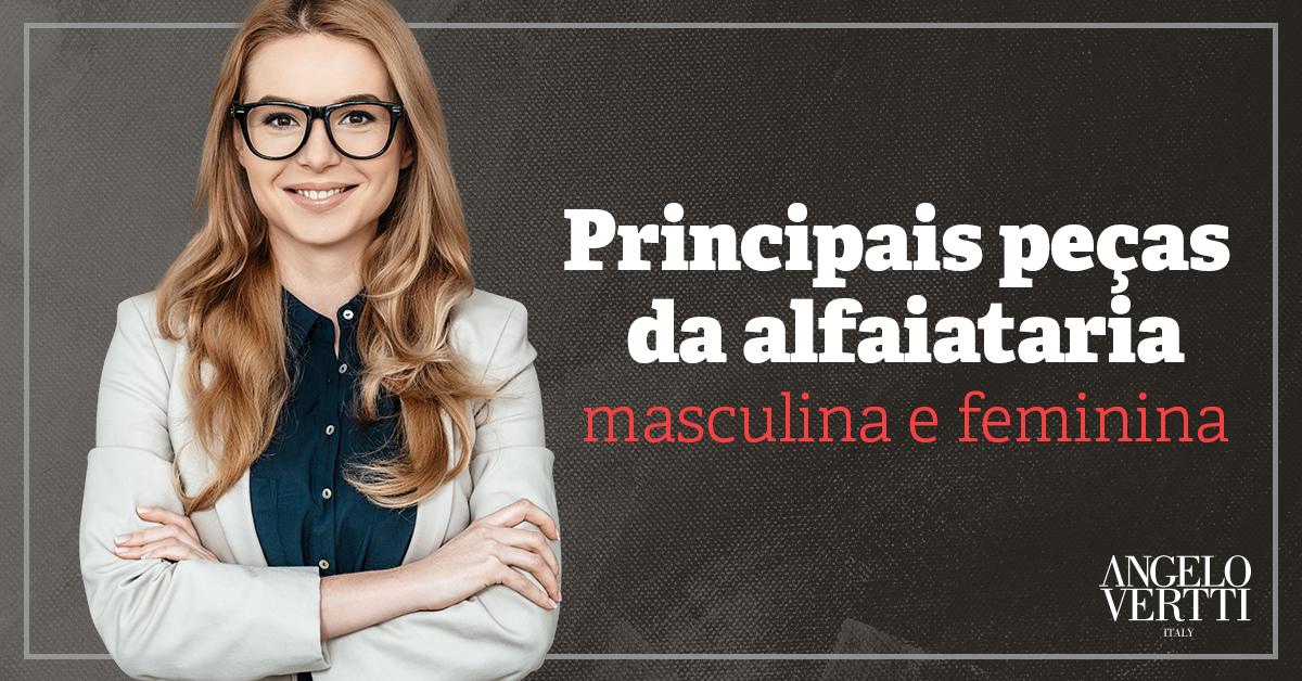 Principais peças da alfaiataria masculina e feminina